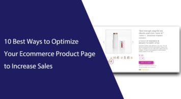 10 Best Ways to Optimize Your Ecommerce Product Page to Increase Sales